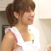 久松郁実が料理してるエプロン姿が逆に頂きたくなるww